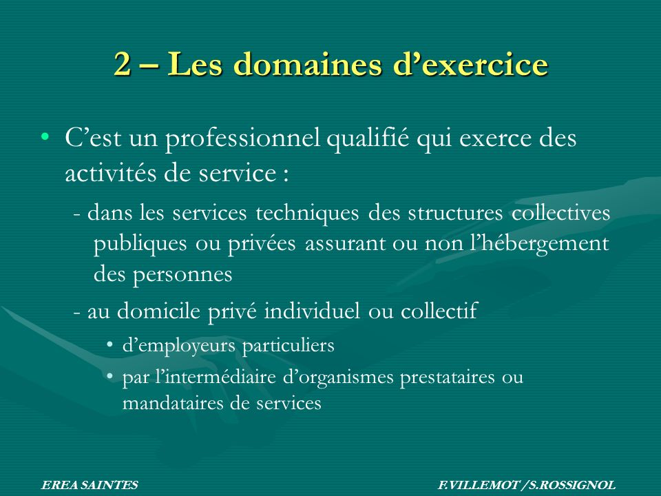 2 – Les domaines d'exercice