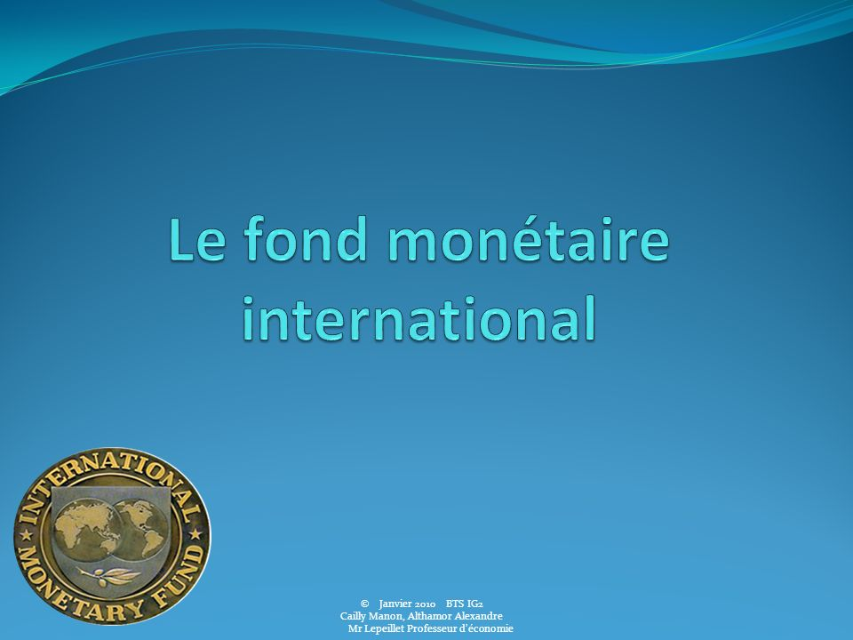 Le fond monétaire international