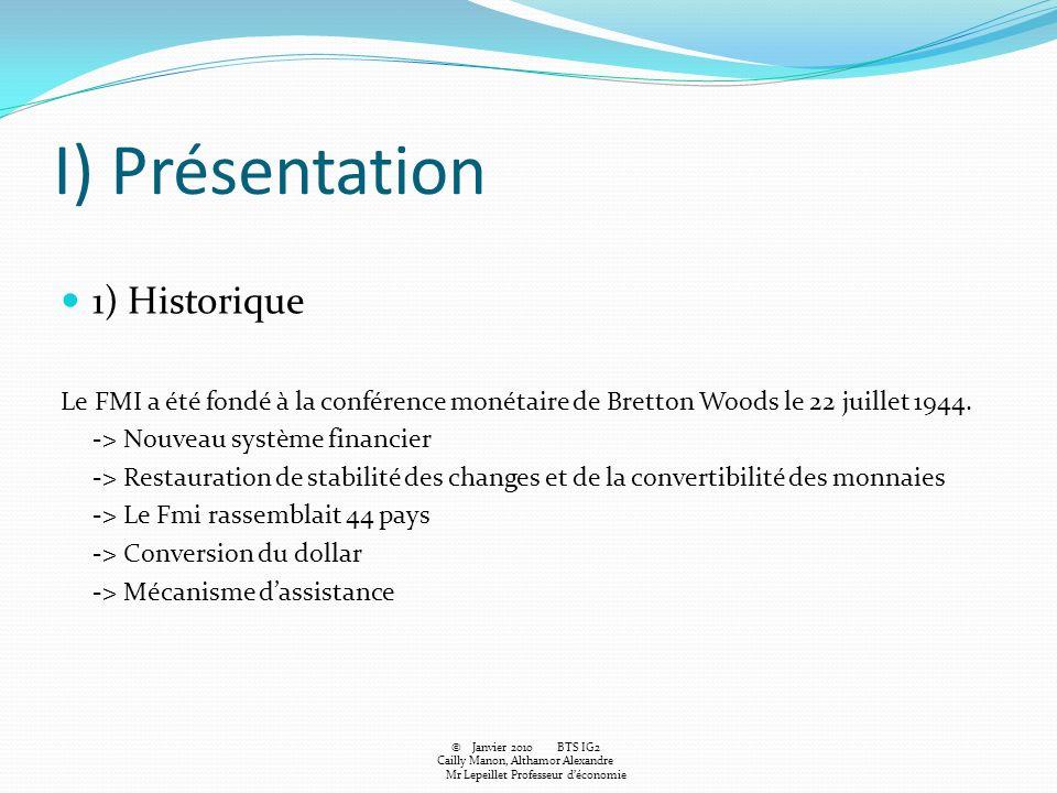 I) Présentation 1) Historique