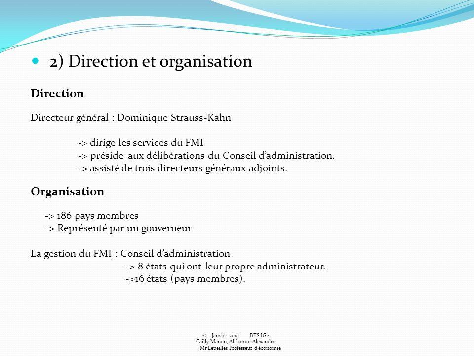 2) Direction et organisation