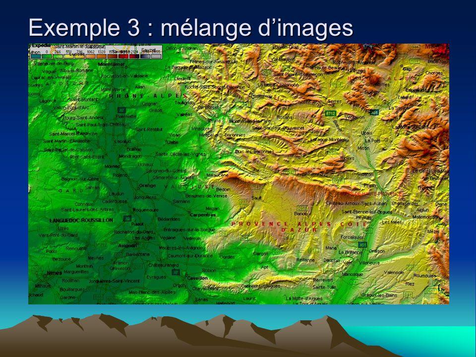 Exemple 3 : mélange d'images