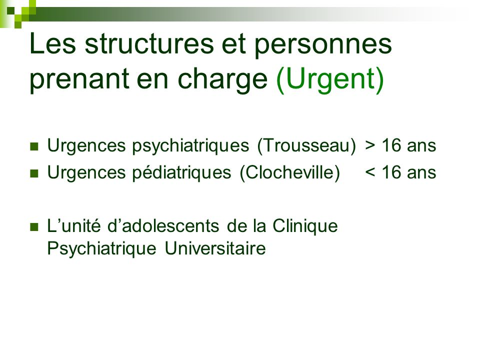 Les structures et personnes prenant en charge (Urgent)