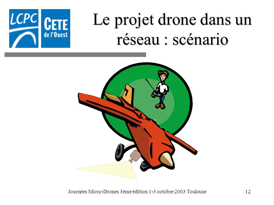 Le projet drone dans un réseau : scénario