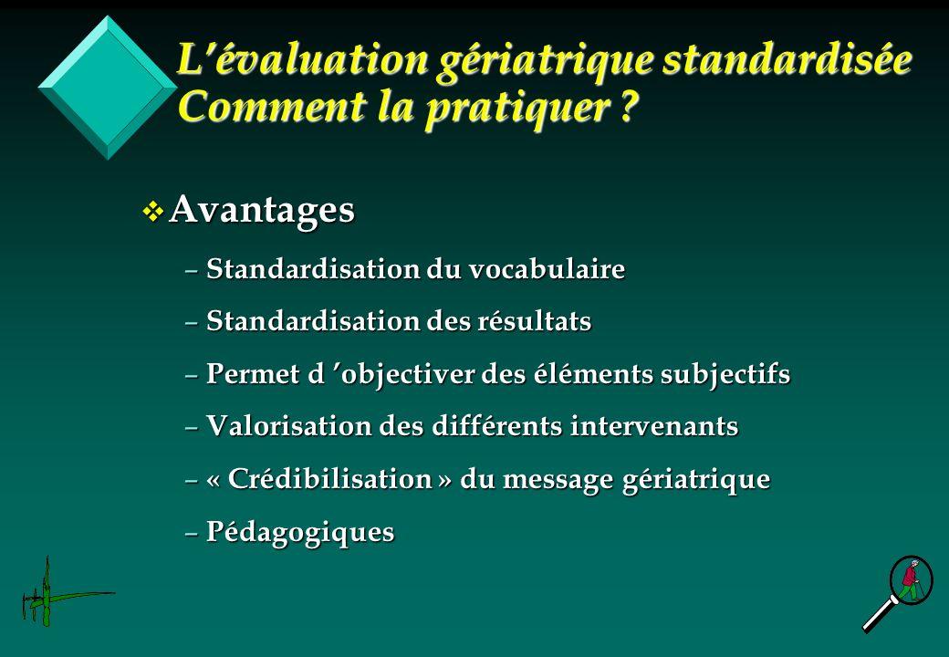 L'évaluation gériatrique standardisée Comment la pratiquer