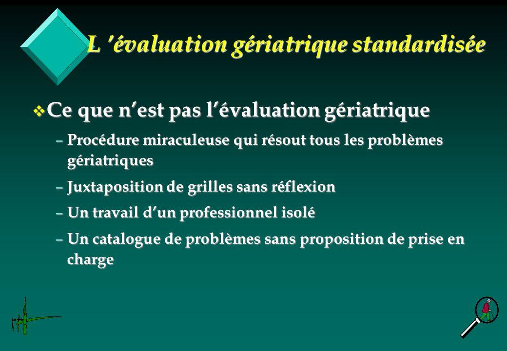 L 'évaluation gériatrique standardisée