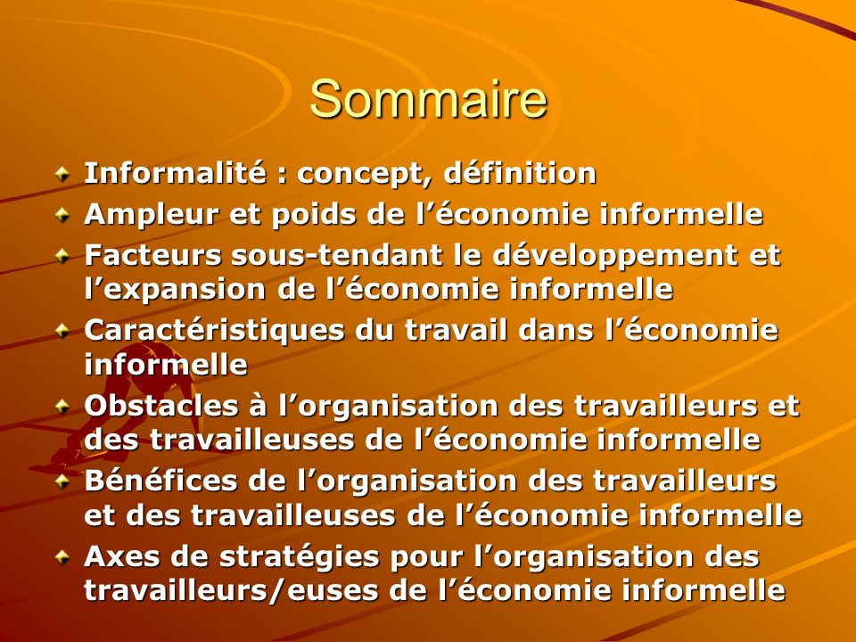 Sommaire Informalité : concept, définition