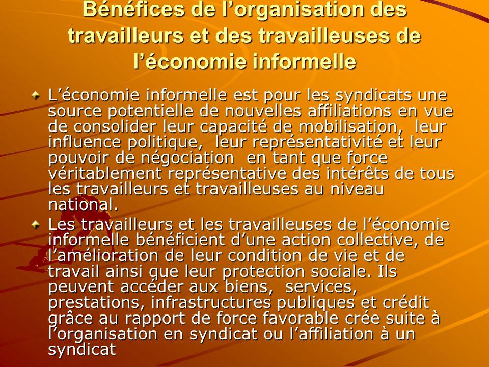 Bénéfices de l'organisation des travailleurs et des travailleuses de l'économie informelle