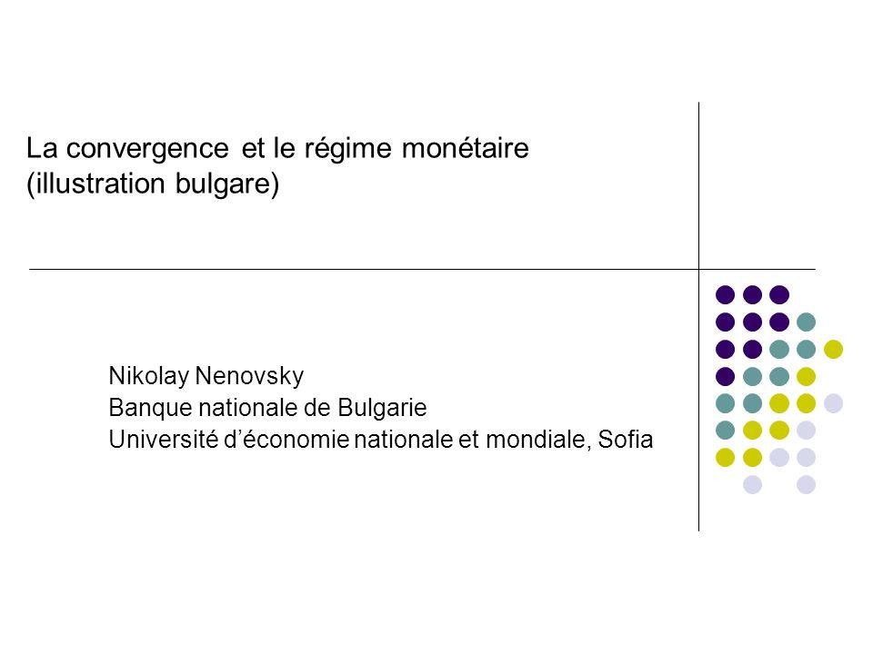 La convergence et le régime monétaire (illustration bulgare)