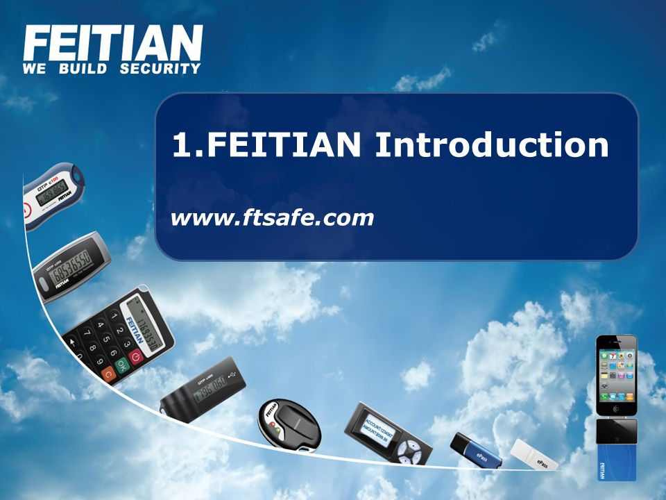 FEITIAN Introduction www.ftsafe.com