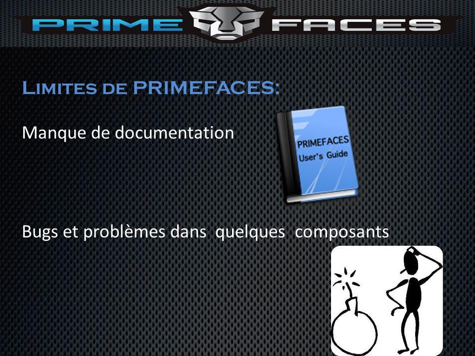 Limites de PRIMEFACES: