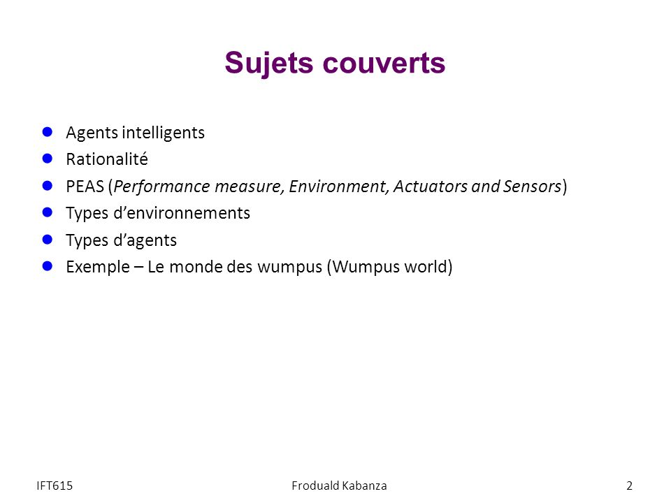 Sujets couverts Agents intelligents Rationalité