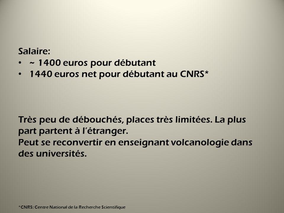 1440 euros net pour débutant au CNRS*