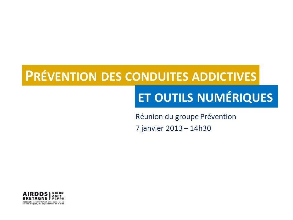 Réunion du groupe Prévention 7 janvier 2013 – 14h30