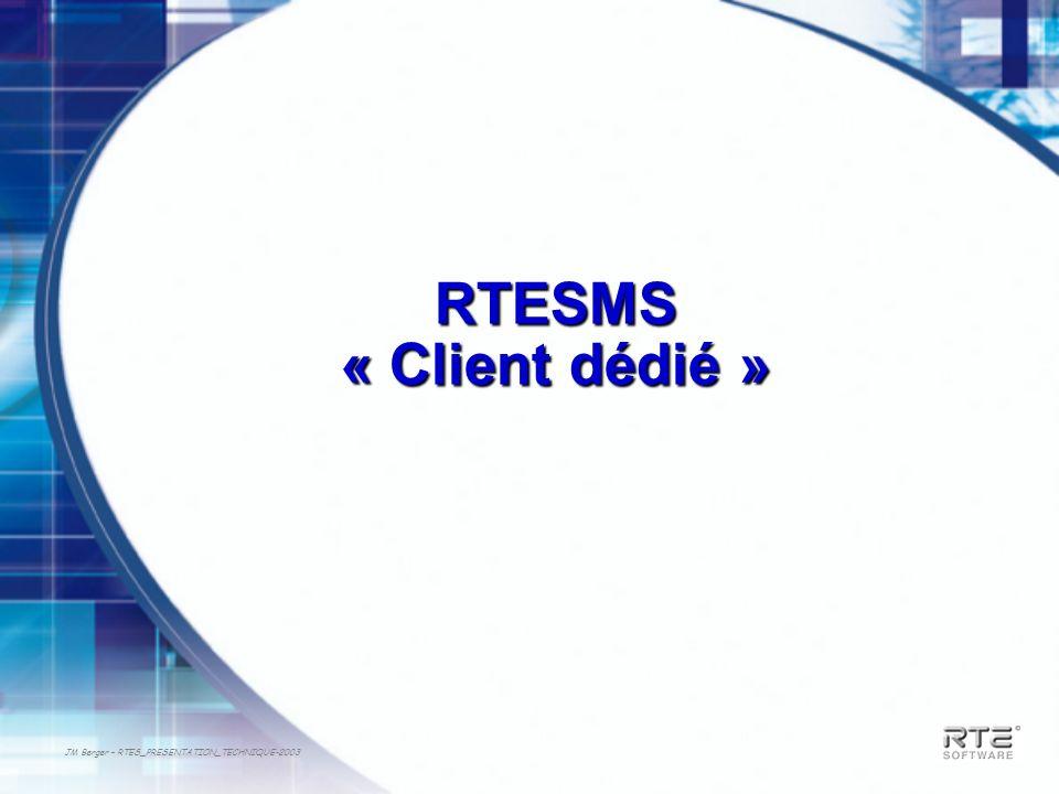 RTESMS « Client dédié »