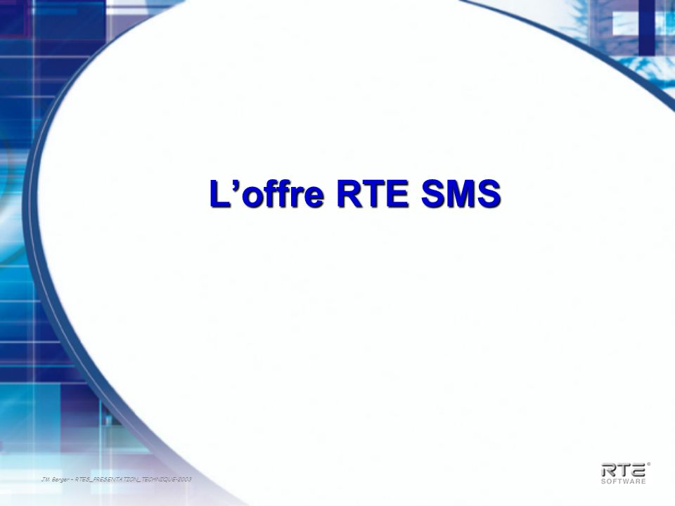L'offre RTE SMS