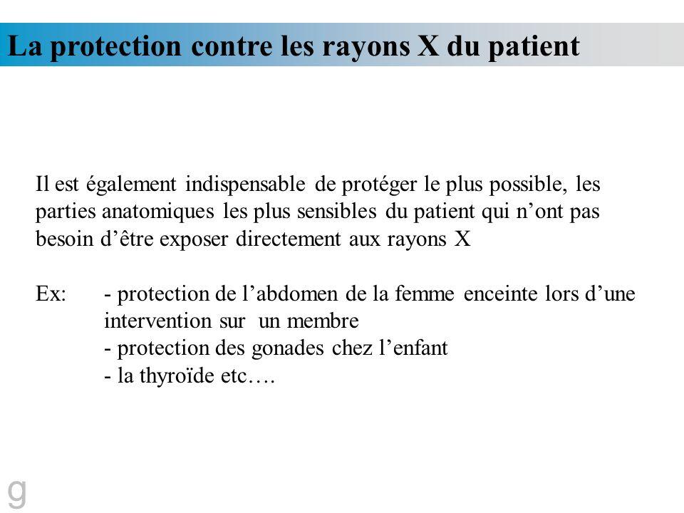 g La protection contre les rayons X du patient