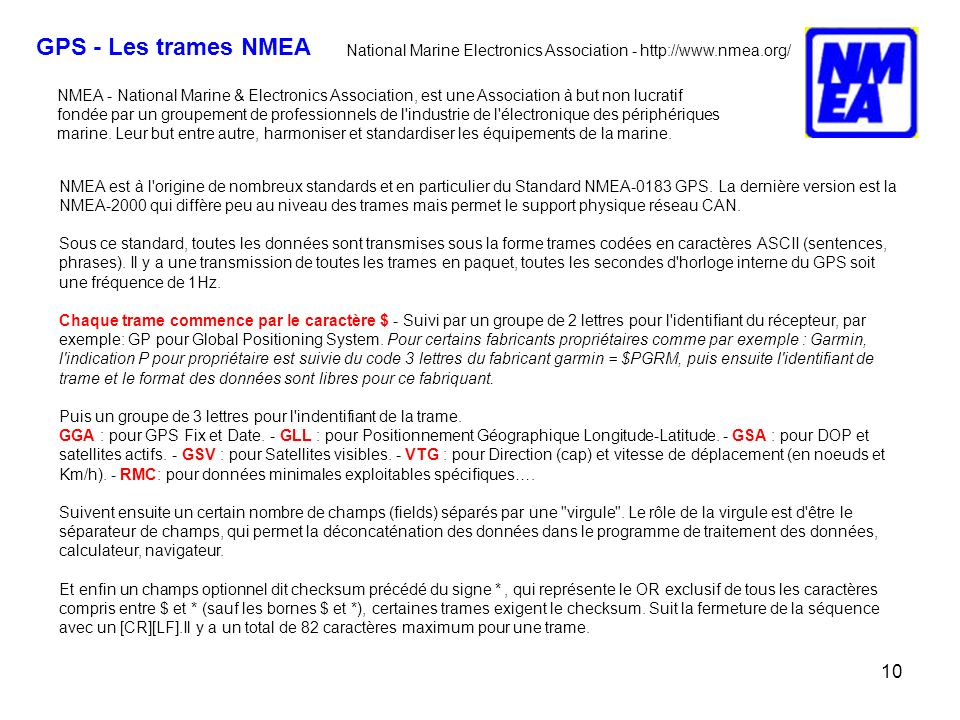 GPS - Les trames NMEA National Marine Electronics Association - http://www.nmea.org/