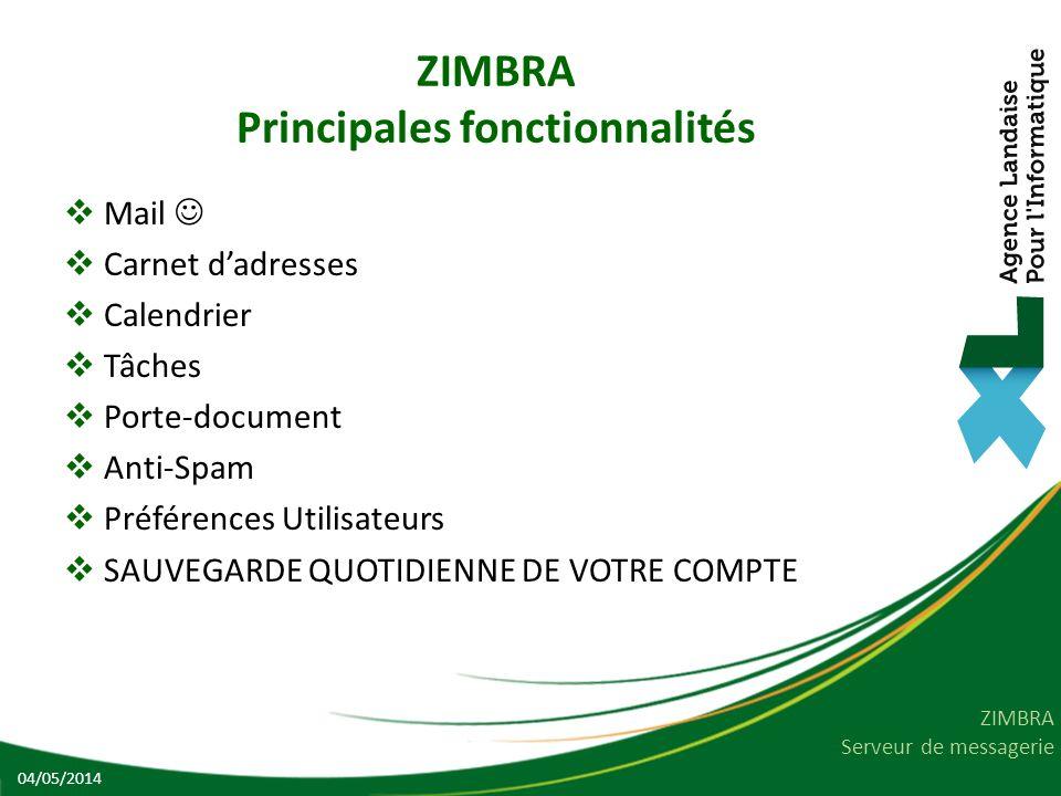 ZIMBRA Principales fonctionnalités