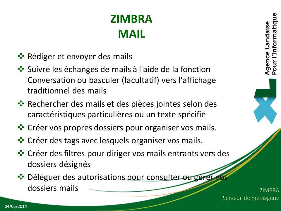 ZIMBRA MAIL Rédiger et envoyer des mails