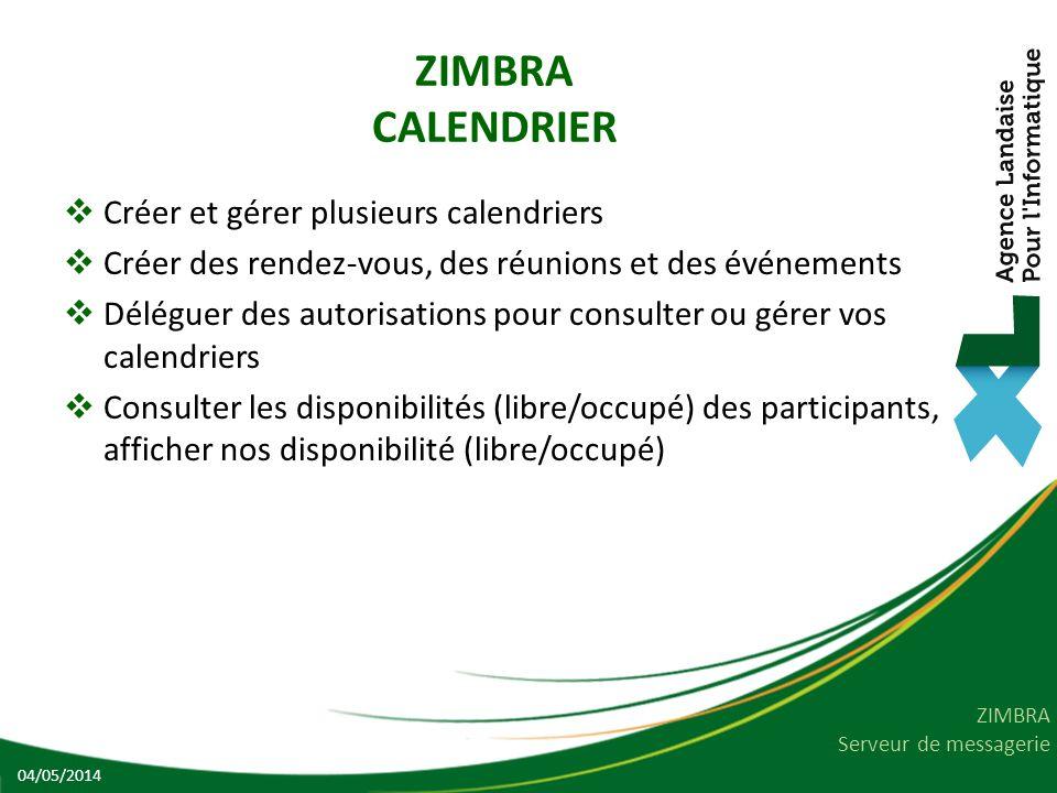 ZIMBRA CALENDRIER Créer et gérer plusieurs calendriers