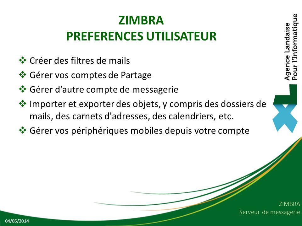 ZIMBRA PREFERENCES UTILISATEUR