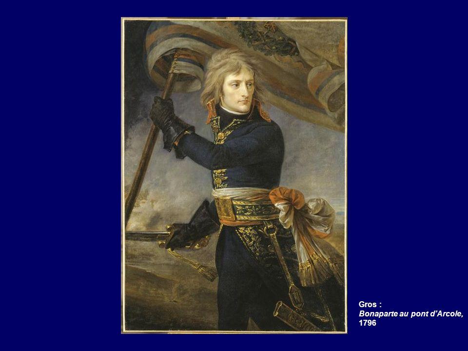 Gros : Bonaparte au pont d'Arcole, 1796