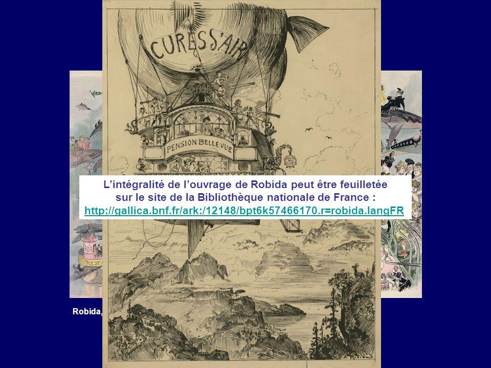 L'intégralité de l'ouvrage de Robida peut être feuilletée