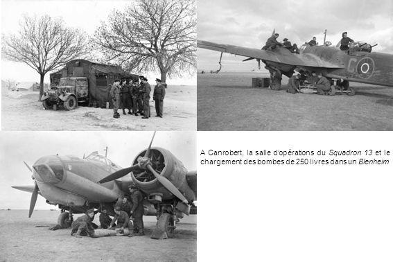 A Canrobert, la salle d'opérations du Squadron 13 et le chargement des bombes de 250 livres dans un Blenheim