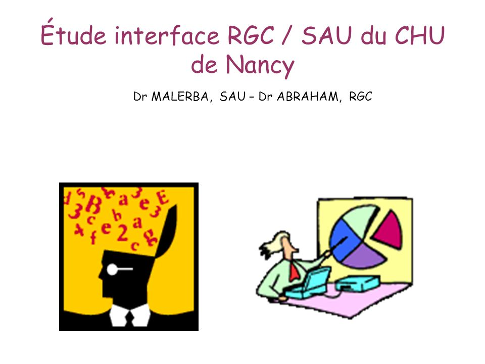 Étude interface RGC / SAU du CHU de Nancy