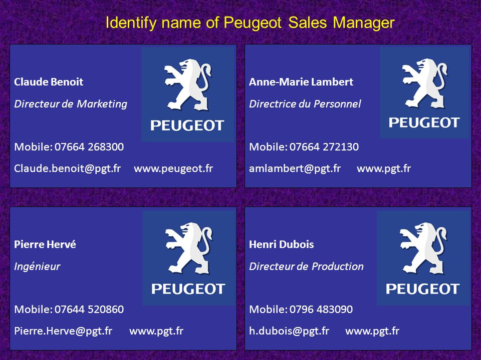 Identify name of Peugeot Sales Manager