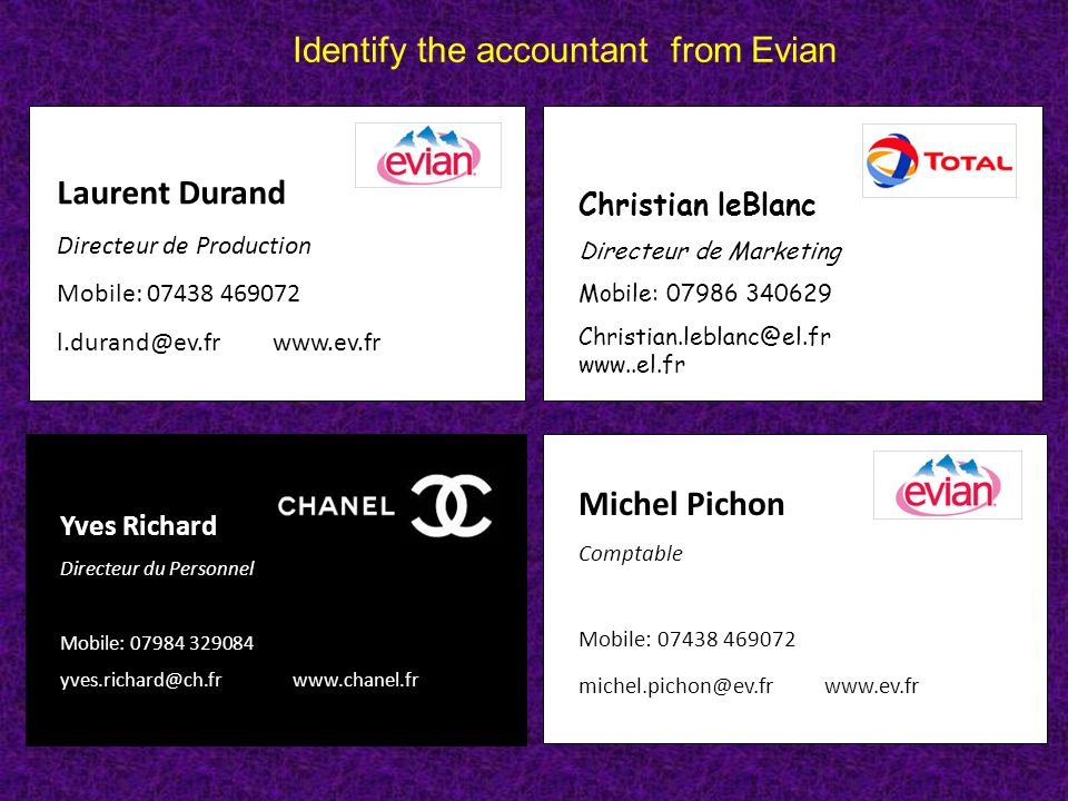 Identify the accountant from Evian