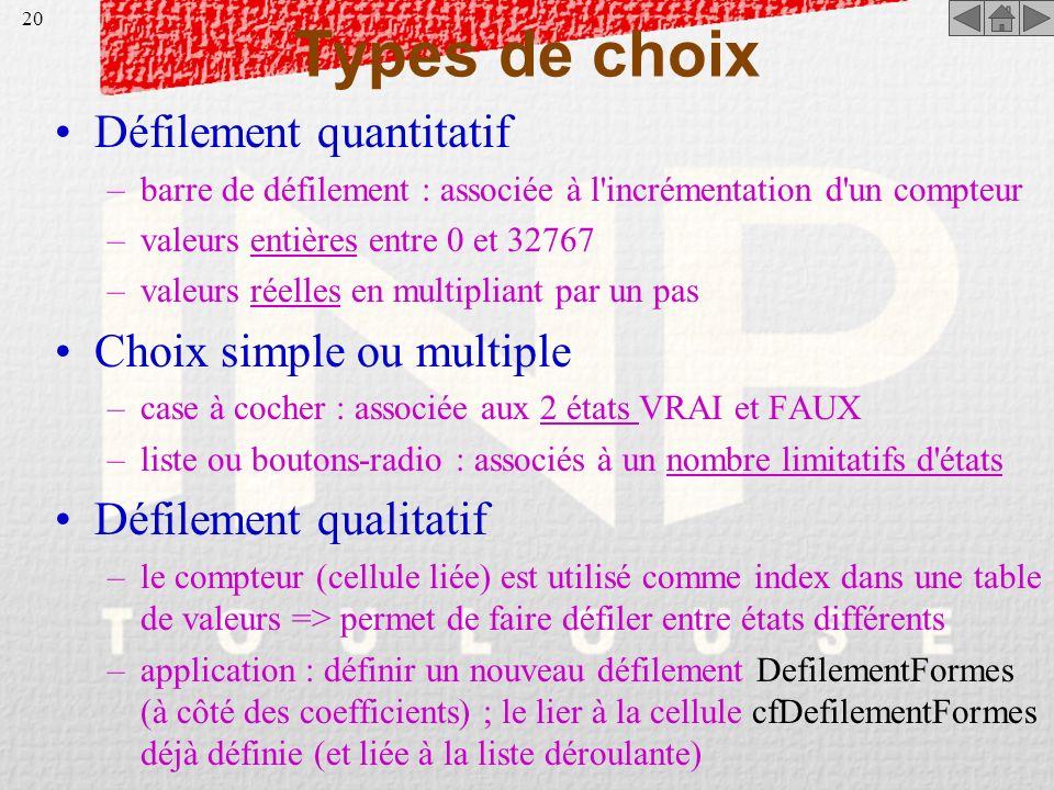 Types de choix Défilement quantitatif Choix simple ou multiple