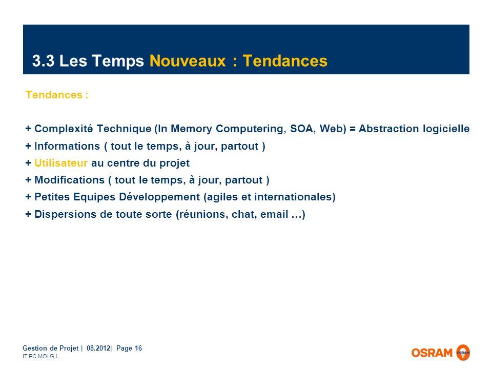 3.3 Les Temps Nouveaux : Tendances