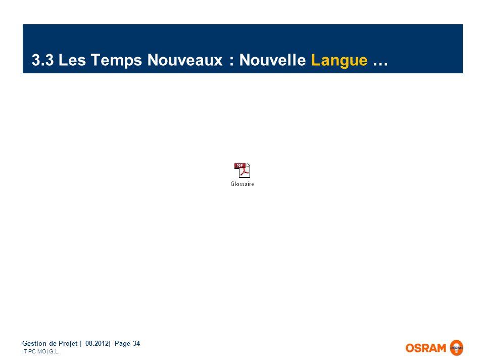 3.3 Les Temps Nouveaux : Nouvelle Langue …