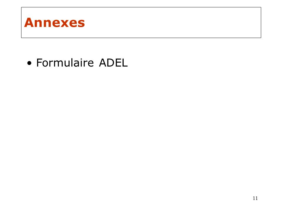 Annexes Formulaire ADEL