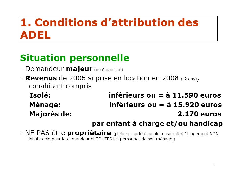 1. Conditions d'attribution des ADEL