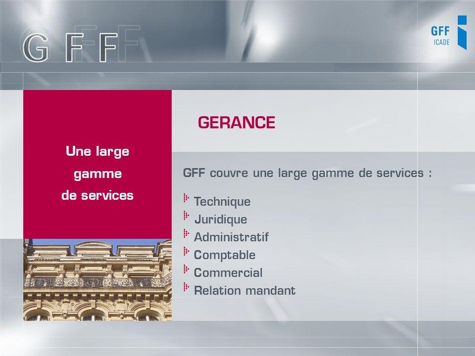 GERANCE Une large gamme de services