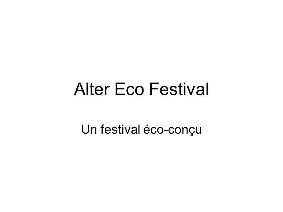 Alter Eco Festival Un festival éco-conçu