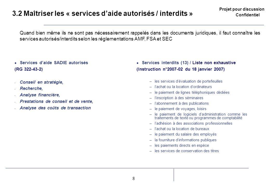3.2 Maîtriser les « services d'aide autorisés / interdits »