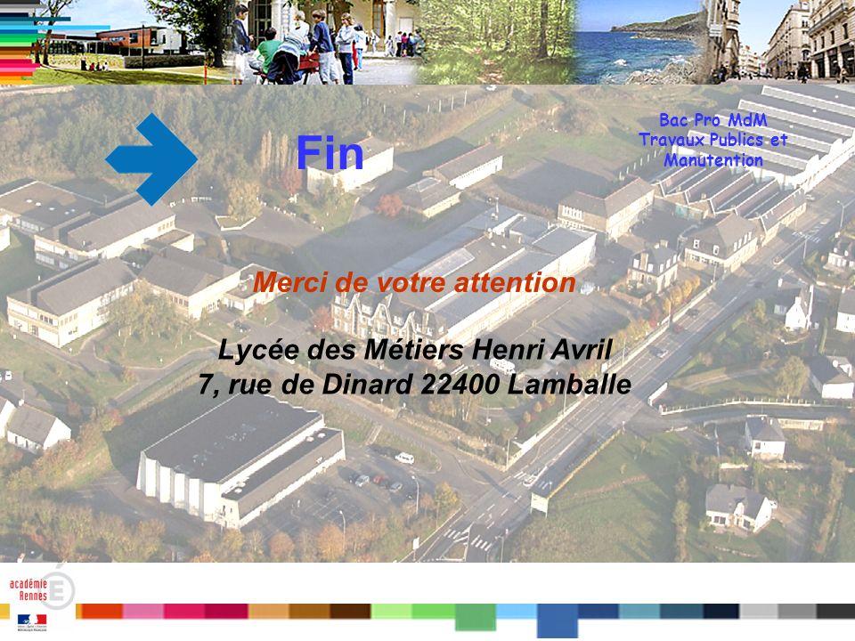 Fin Merci de votre attention Lycée des Métiers Henri Avril