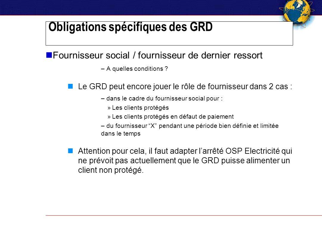 Obligations spécifiques des GRD