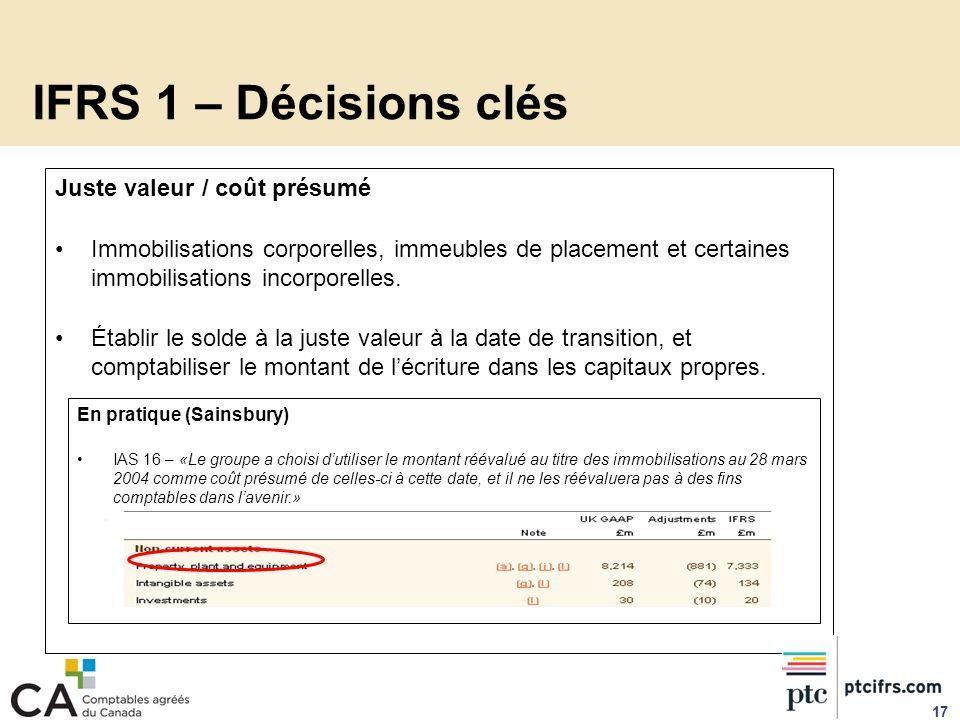 IFRS 1 – Décisions clés Juste valeur / coût présumé