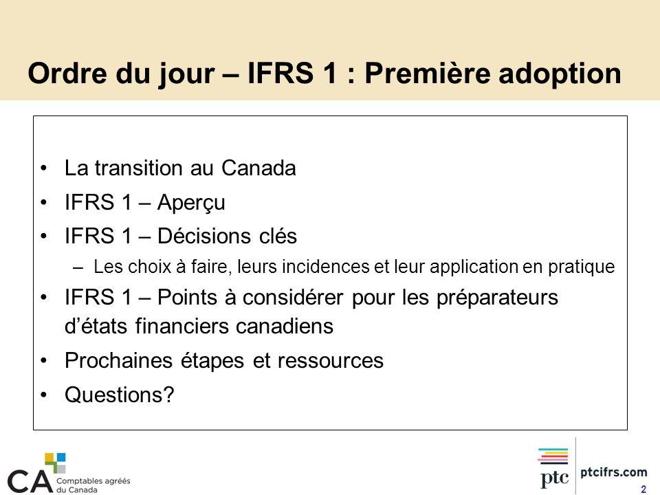 Ordre du jour – IFRS 1 : Première adoption