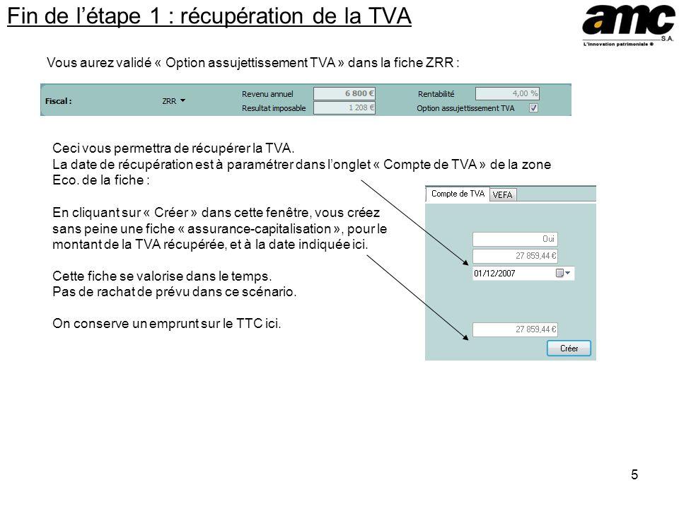 Fin de l'étape 1 : récupération de la TVA