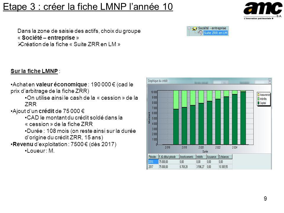 Etape 3 : créer la fiche LMNP l'année 10