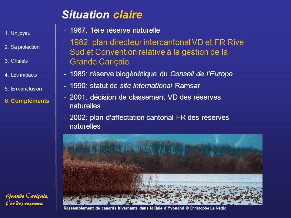 Situation claire Un joyau. Sa protection. Chalets. Les impacts. En conclusion. Compléments. 1967: 1ère réserve naturelle.