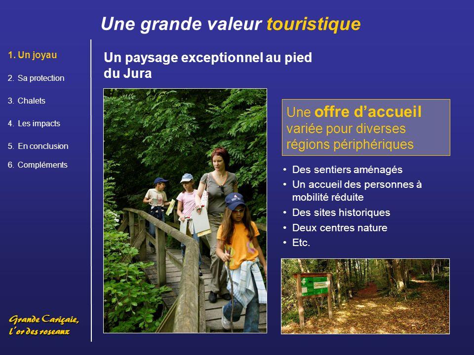 Une grande valeur touristique