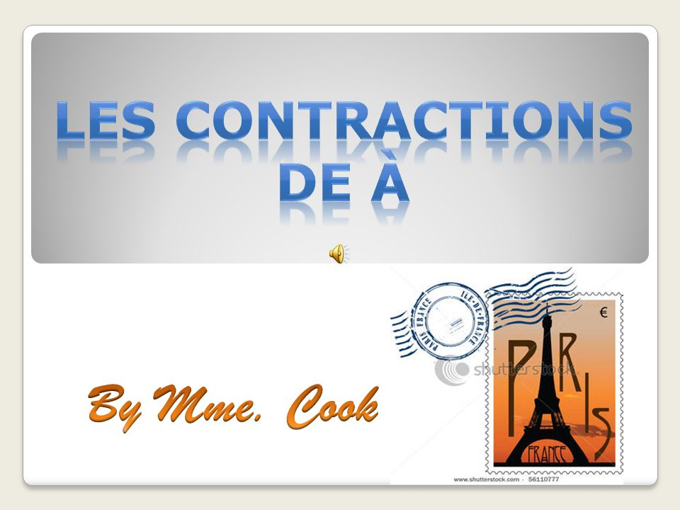 Les contractions de À By Mme. Cook