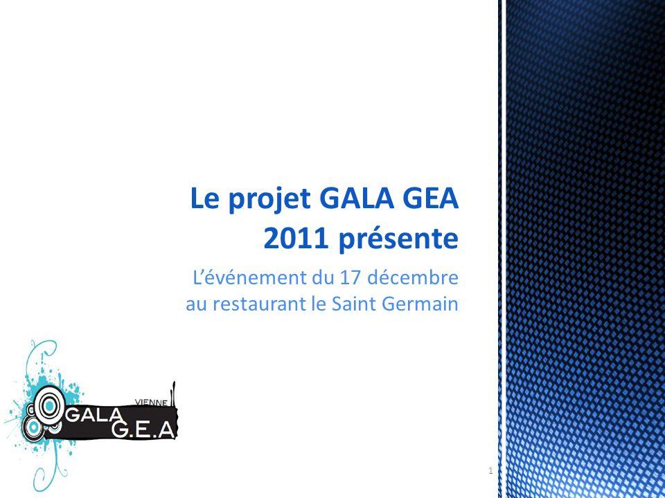 Le projet GALA GEA 2011 présente