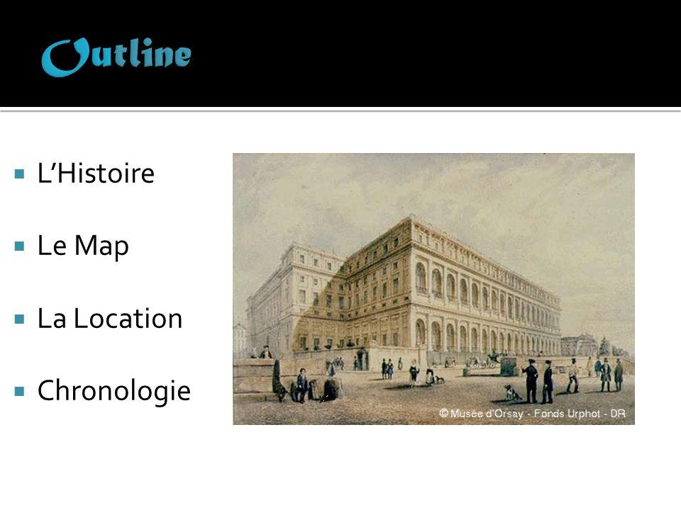 Outline L'Histoire Le Map La Location Chronologie